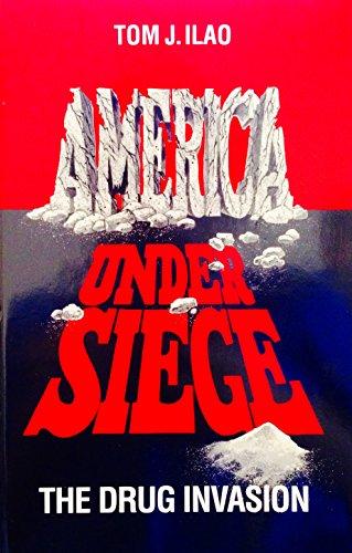 America under siege; foreword by Josph P. Russoniello: Ilao, Tom J.