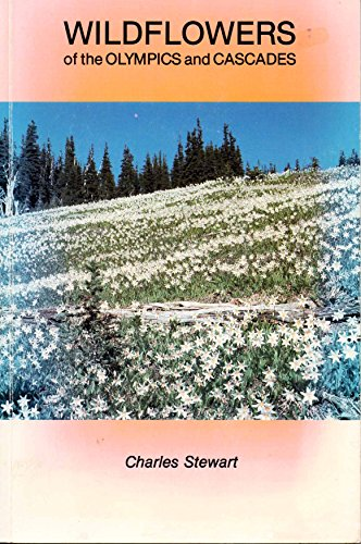 9780962110412: Wildflowers of the Olympics and Cascades