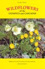 9780962110429: Wildflowers of the Olympics and Cascades
