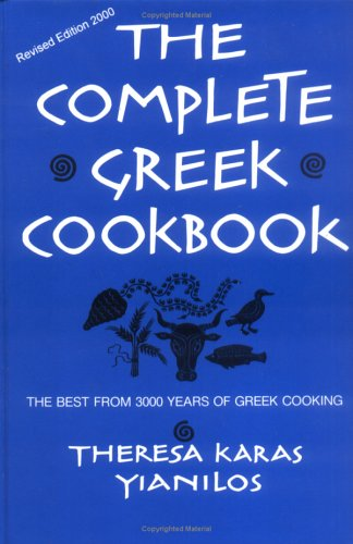 9780962114205: The Complete Greek Cookbook: The Best from Three Thousand Years of Greek Cooking
