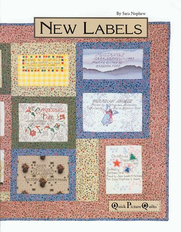9780962117282: New Labels, for Quilts [Taschenbuch] by Nephew, Sara