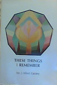 9780962119408: These things I remember: An autobiography written for my family and friends