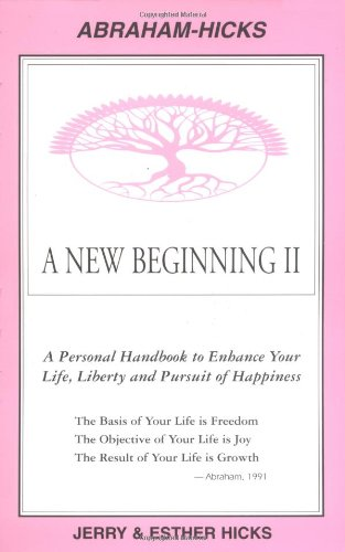 9780962121913: A New Beginning II : A Personal Handbook to Enhance Your Life, Liberty and Pursuit of Happiness