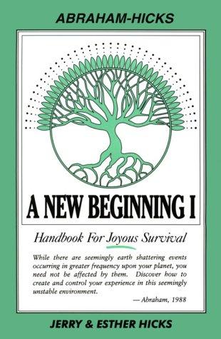 A New Beginning I: Handbook for Joyous: Jerry Hicks, Esther