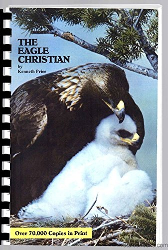 The Eagle Christian: Kenneth Price