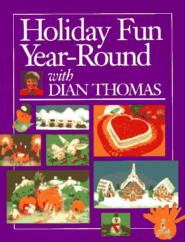 9780962125720: Holiday Fun Year-Round with Dian Thomas