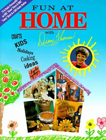 Fun at Home With Dian Thomas: Thomas, Dian