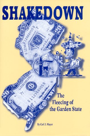 Shakedown: The Fleecing of the Garden State