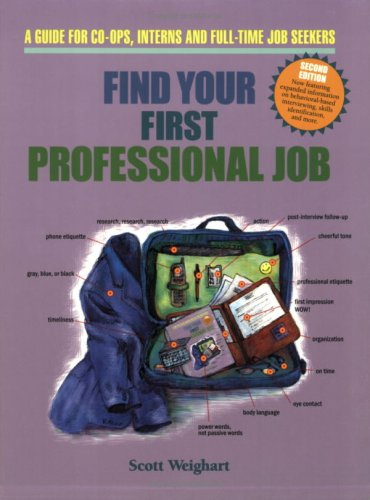 9780962126437: Find Your First Professional Job: A Guide for Co-ops, Interns and Full-Time Job Seekers