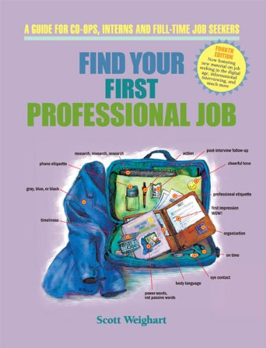 9780962126499: Find Your First Professional Job: A Guide for Co-ops, Interns and Full-Time Job Seekers