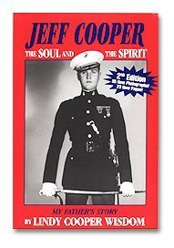 9780962134265: Jeff Cooper : The Soul and the Spirit