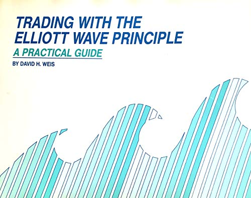 9780962135002: Trading With the Elliott Wave Principle