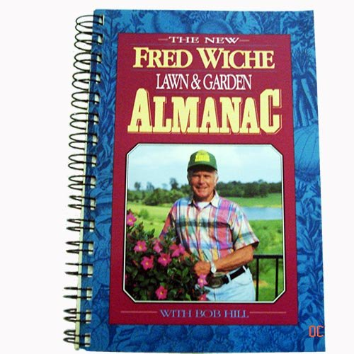 9780962135262: The New Fred Wiche Lawn and Garden Almanac