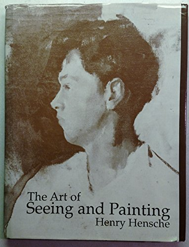 9780962138201: The Art of Seeing and Painting