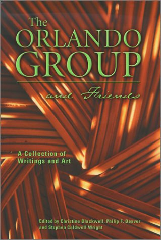 The Orlando group and friends: A collection: Christine; Deaver Blackwell