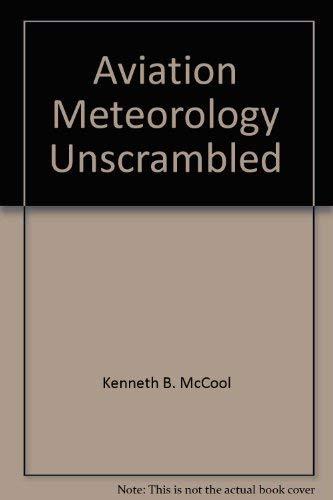 9780962138737: Aviation Meteorology Unscrambled