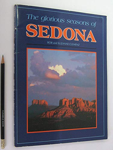 9780962140402: The Glorious Seasons of Sedona