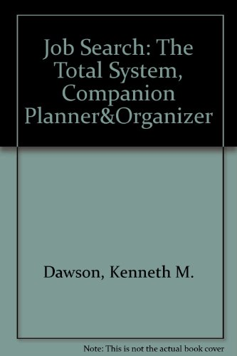 9780962140518: Job Search: The Total System, Companion Planner&Organizer