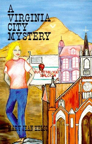 9780962140624: A Virginia City Mystery (Lynne Garrett Adventure Series, Number 1)