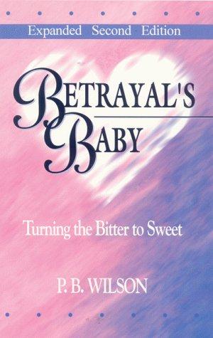 9780962140808: Betrayal's Baby
