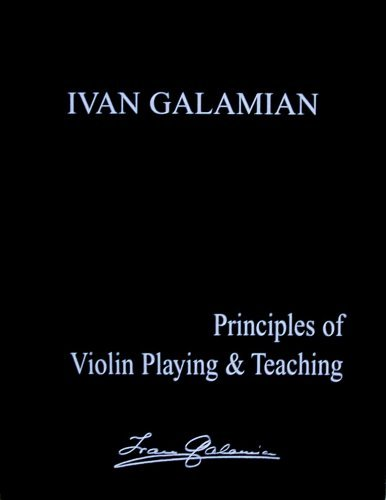 9780962141645: Principles of Violin Playing & Teaching