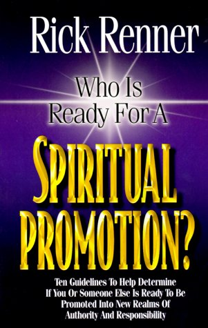 Who Is Ready for a Spiritual Promotion (9780962143670) by Rick Renner