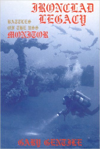 9780962145384: Ironclad Legacy: Battles of the Uss Monitor