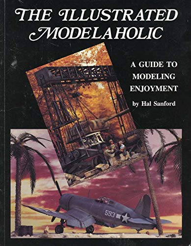 9780962149207: The Illustrated Modelaholic: A Guide to Modeling Enjoyment