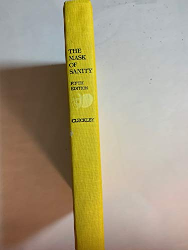 9780962151903: The Mask of Sanity: An Attempt to Clarify Some Issues About the So Called Psychopathic Personality