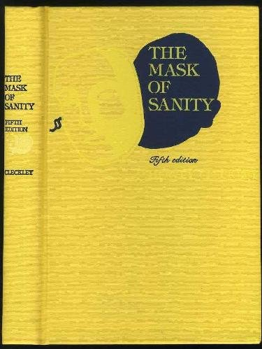 The Mask of Sanity: An Attempt to: Hervey M. Cleckley