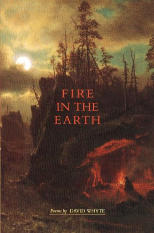 FIRE IN THE EARTH: Whyte, David