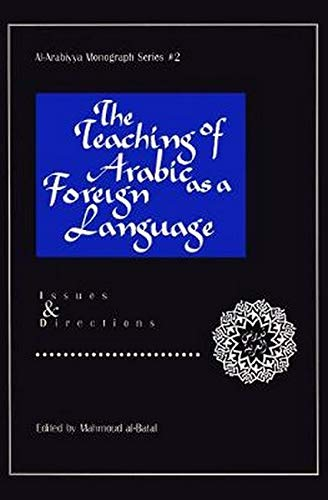 9780962153099: The Teaching of Arabic As a Foreign Language: Issues and Directions