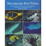 Micronesian Reef Fishes : A Practical Guide: Myers , Robert