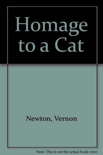 Homage To a Cat: Newton, Vernon