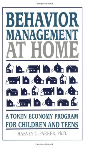 9780962162930: Behavior Management at Home: A Token Economy Program for Children and Teens