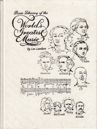 Basic Library of the Worlds Greatest Music: Lambert, Lee