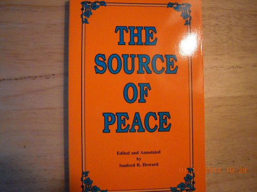 9780962166112: The Source of Peace