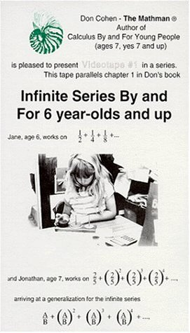 9780962167423: Infinite Series By and For 6 year-olds and up [VHS]