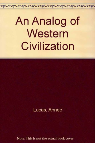 9780962167904: An Analog of Western Civilization