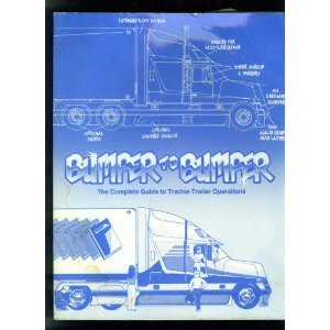 9780962168710: Bumper-To-Bumper: The Complete Guide to Tractor-Trailer Operations