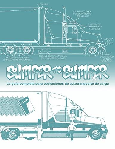 9780962168796: BUMPERTOBUMPER�, La gu�a completa para operaciones de autotransporte de carga: 1
