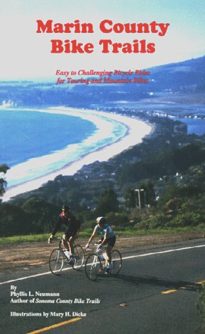 9780962169403: Marin County Bike Trails: Easy to Challenging Bicycle Rides for Touring and Mountain Bikes (Bay Area Bike Trails)