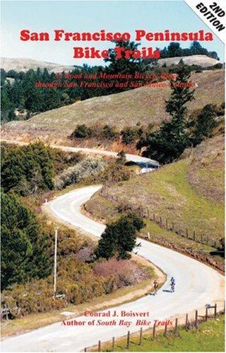 9780962169496: San Francisco Peninsula Bike Trails: 32 Road and Mountain Bike Rides Through San Francisco and San Mateo Counties