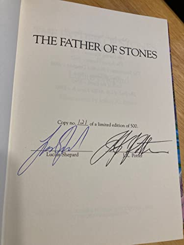 THE FATHER OF STONES: Shepard, Lucius.