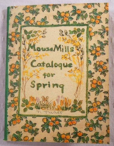 9780962175329: Mouse Mills Catalogue for Spring