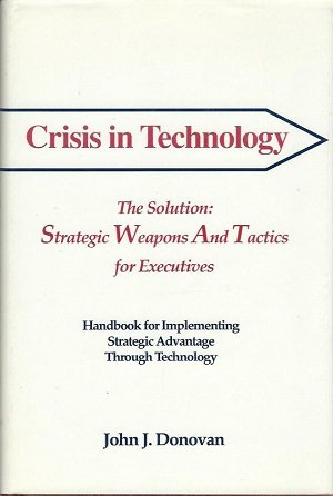 Crisis in Technology: Donovan, John J.