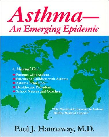 9780962179914: Asthma: An Emerging Epidemic