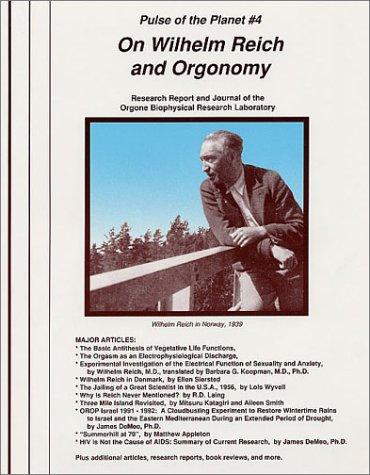 9780962185533: On Wilhelm Reich and Orgonomy