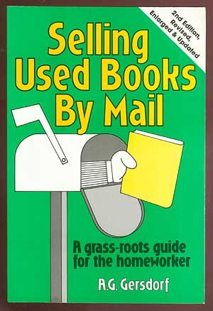 Selling Used Books by Mail: A Grass-Roots Guide for the Homeworker