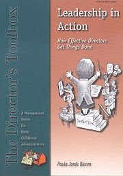 9780962189470: Leadership in Action: How Effective Directors Get Things Done